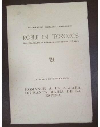 ROBLE EN TOROZOS. Biografia de D. Antolin Gutierrez Cuñado ROMANCE...