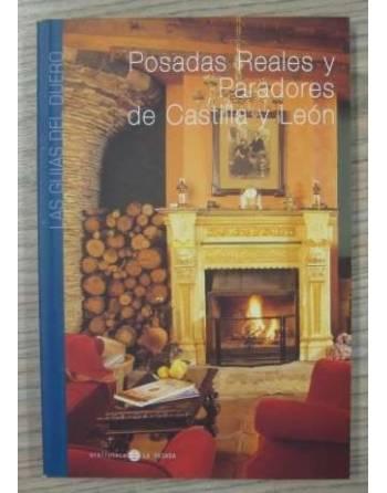 POSADAS REALES Y PARADORES DE CASTILLA Y LEÓN