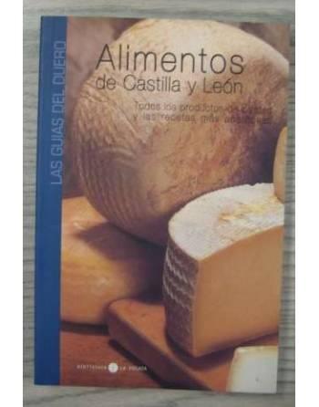ALIMENTOS DE CASTILLA Y LEÓN. TODOS LOS PRODUCTOS DE CALIDAD Y LAS...