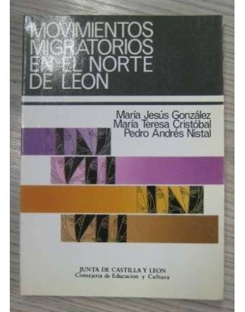 MOVIMIENTOS MIGRATORIOS EN EL NORTE DE LEÓN