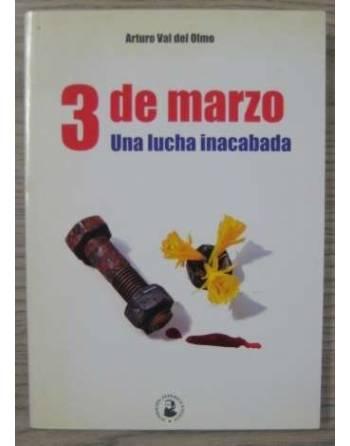 3 DE MARZO – UNA LUCHA INACABADA