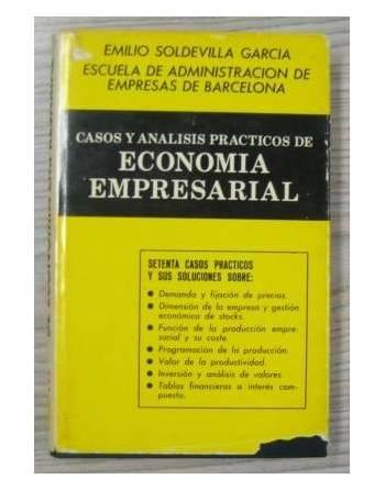 CASOS Y ANÁLISIS PRÁCTICOS DE ECONOMÍA EMPRESARIAL