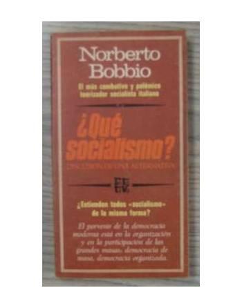 ¿QUÉ SOCIALISMO? DISCUSION DE UNA ALTERNATIVA