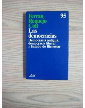 LAS DEMOCRACIAS. DEMOCRACIA ANTIGUA, DEMOCRACIA LIBERAL Y ESTADO DE...