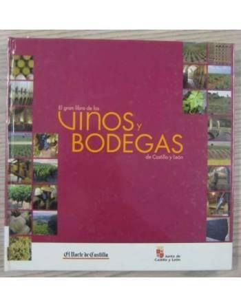 EL GRAN LIBRO DE VINOS Y BODEGAS DE CATILLA Y LEÓN