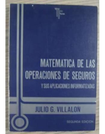 MATEMÁTICAS DE LAS OPERACIONES DE SEGUROS Y SUS APLICACIONES...