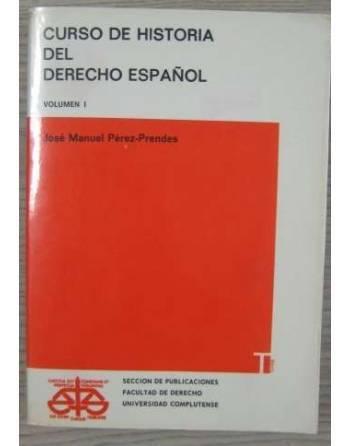CURSO DE HISTORIA DEL DERECHO ESPAÑOL. VOL 1