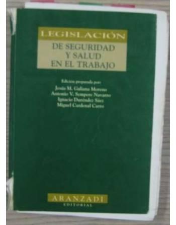 LEGISLACIÓN DE SEGURIDAD Y SALUD EN EL TRABAJO