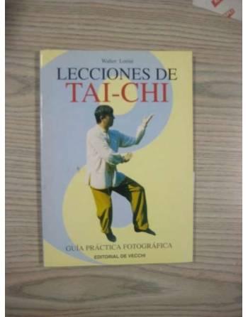 LECCIONES DE TAI-CHI. GUÍA PRÁCTICA FOTOGRÁFICA