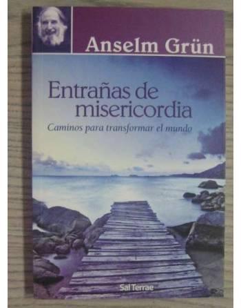 ENTRAÑAS DE MISERICORDIA. CAMINOS PARA TRANSFORMAR EL MUNDO