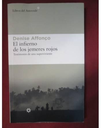 EL INFIERNO DE LOS JEMERES ROJOS. Testimonio de una superviviente