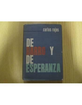 DE BARRO Y DE ESPERANZA