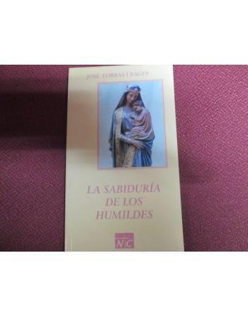 LA SABIDURÍA DE LOS HUMILDES