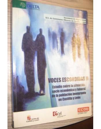 VOCES ESCONDIDAS II. ESTUDIO SOBRE LA SITUACIÓN SOCIOECONÓMICA Y...