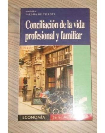 CONCILIACIÓN DE LA VIDA PROFESIONAL Y FAMILIAR. Políticas públicas...