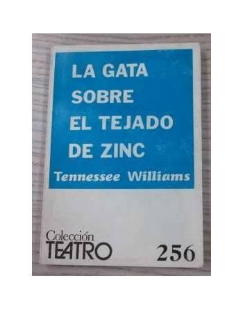LA GATA SOBRE EL TEJADO DE ZINC