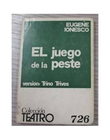EL JUEGO DE LA PESTE. Versión Trino Trives