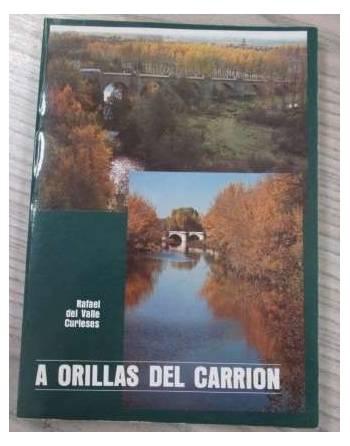 A ORILLAS DEL CARRIÓN