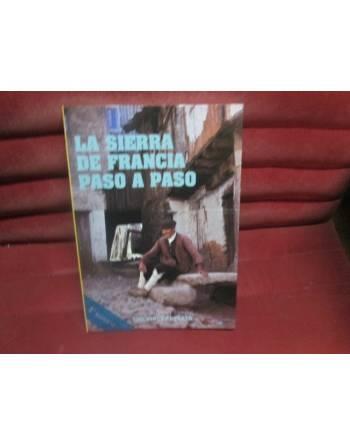 LA SIERRA DE FRANCIA PASO A PASO