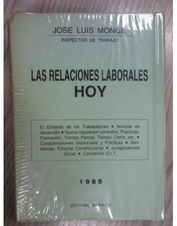 LAS RELACIONES LABORALES HOY. (El Estatuto de los Trabajadores-...