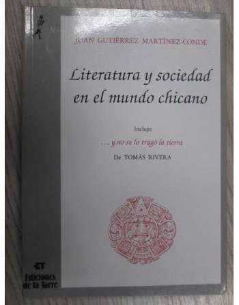 LITERATURA Y SOCIEDAD EN EL MUNDO CHICANO. Y SE LO TRAGÓ LA TIERRA