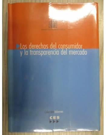 LOS DERECHOS DEL CONSUMIDOR Y LA TRANSPARENCIA DEL MERCADO. SESIÓN...