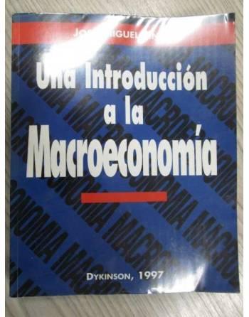 UNA INTRODUCCIÓN A LA MACROECONOMÍA.
