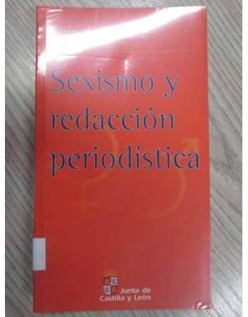 SEXISMO Y REDACCIÓN PERIODÍSTICA. GUÍA DE ESTILO 2