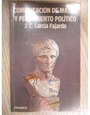 COMUNICACIÓN DE MASAS Y PENSAMIENTO POLÍTICO.