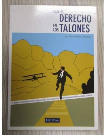 CON EL DERECHO EN LOS TALONES