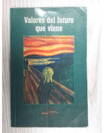 VALORES DEL FUTURO QUE VIENE.