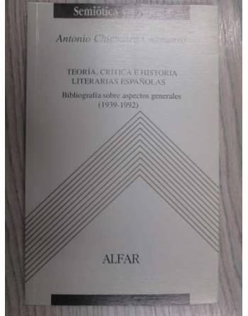 TEORÍA, CRÍTICA E HISTORIA LITERARIAS ESPAÑOLAS. BIBLIOGRAFÍA SOBRE...