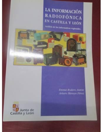 LA INFORMACIÓN RADIOFÓNICA EN CASTILLA Y LEÓN