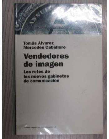 VENDEDORES DE IMAGEN. LOS RETOS DE LOS NUEVOS GABINETES DE...