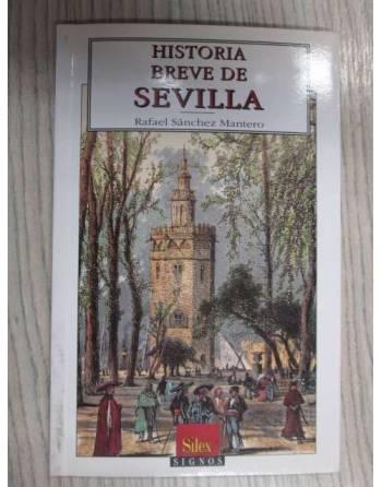 HISTORIA BREVE DE SEVILLA.