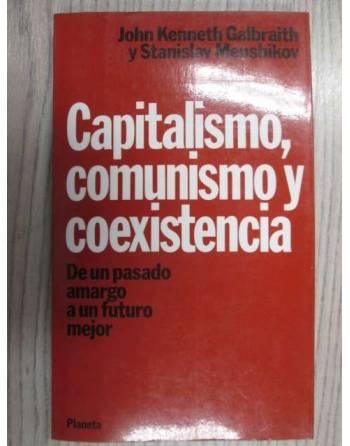 CAPITALISMO, COMUNISMO Y COEXISTENCIA. DE UNA PASADO AMARGO A UN...
