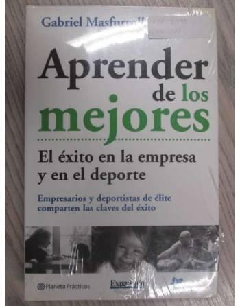 APRENDER DE LOS MEJORES. El éxito en la empresa y en el deporte.