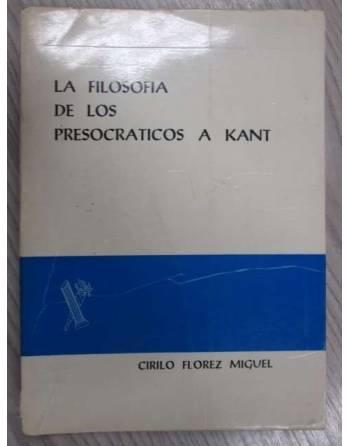 LA FILOSOFÍA DE LOS PRESOCRÁTICOS A KANT