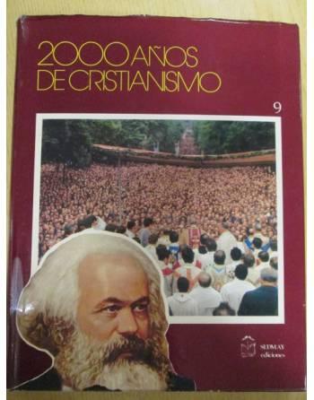 2000 AÑOS DE CRISTIANISMO: la aventura cristiana, entre el pasado y...