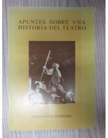 APUNTES SOBRE UNA HISTORIA DE TEATRO