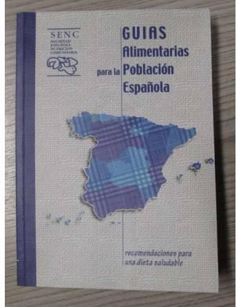 GUIAS ALIMENTARIAS PARA LA POBLACIÓN ESPAÑOLA
