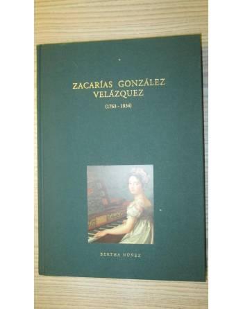 ZACARÍAS GONZÁLEZ VELÁZQUEZ (1763 – 1834)