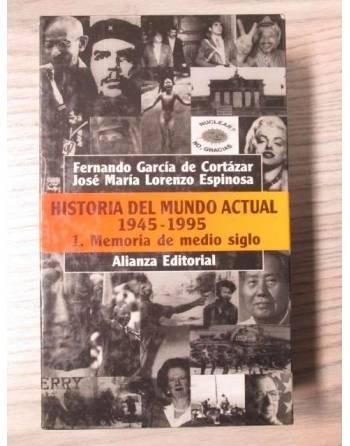HISTORIA DEL MUNDO ACTUAL 1945-1995