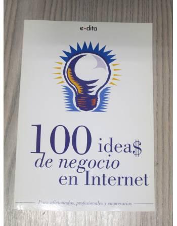100 IDEA$ DE NEGOCIO EN INTERNET