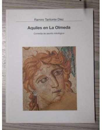 AQUILES EN LA OLMEDA. COMEDIA DE ASUNTO MITOLÓGICO