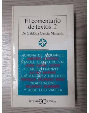 EL COMENTARIO DE TEXTOS 2. DE GALDÓS A GARCÍA MÁRQUEZ.