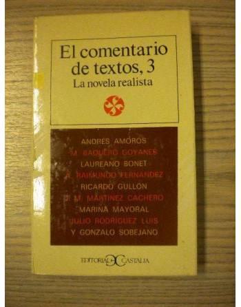EL COMENTARIO DE TEXTOS 3. LA NARRATIVA REALISTA