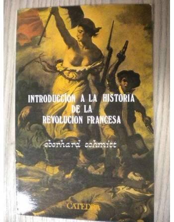 INTRODUCCIÓN A LA HISTORIA DE LA REVOLUCIÓN FRANCESA.