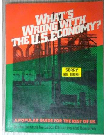 WHAT´S WRONG WITH THE U.S.E ECONOMY'
