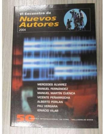 VI ENCUENTRO DE NUEVOS AUTORES . 50 SEMANA INTERNACIONAL DE CINE DE...